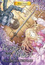 Manga Classics : Romeo and Juliet