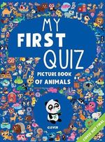 My First Quiz Picture Book of Animals