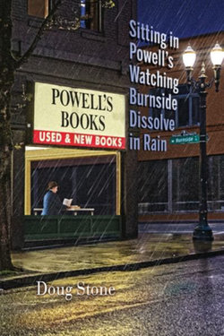 Sitting in Powell's Watching Burnside Dissolve in Rain