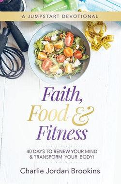 Faith, Food & Fitness
