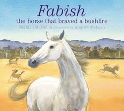 Fabish: The Horse that Braved a Bushfire