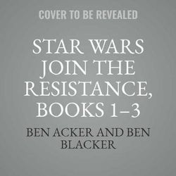 Star Wars Join the Resistance, Books 1-3 Lib/E