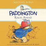 Paddington Races Ahead Lib/E