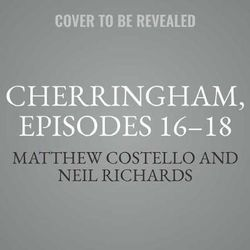 Cherringham, Episodes 16-18