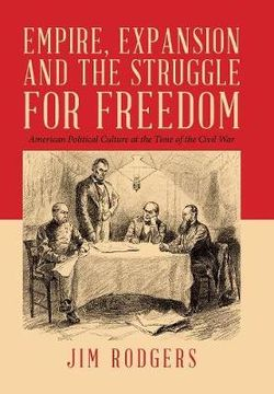 Empire, Expansion and the Struggle for Freedom