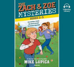 The Zach and Zoe Mysteries: Books 3-5