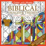 Color With Music: Biblical Images & Themes