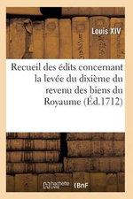 Recueil des Edits, Declarations et Arrests, Levee du Dixieme du Revenu des Biens du Royaume