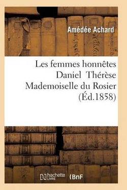 Les Femmes Honnetes Daniel Therese Mademoiselle du Rosier