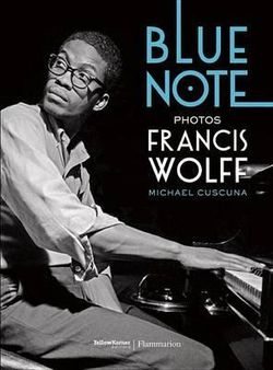 Blue Note Photos of Francis Wolff