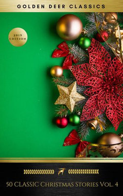 50 Classic Christmas Stories Vol. 4 (Golden Deer Classics)