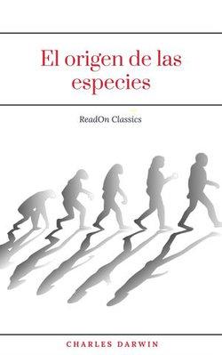 El origen de las especies (ReadOn Classics)