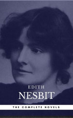 Edith Nesbit: The complete Novels (Book Center)