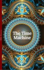 The Time Machine (World Classics, Unabridged)