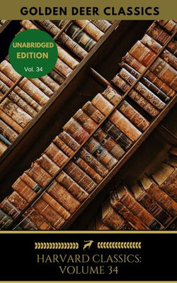 Harvard Classics Volume 34