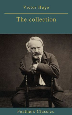 Victor Hugo : The collection