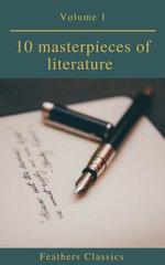10 masterpieces of literature Vol1 (Feathers Classics)