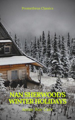 Nan Sherwood's Winter Holidays (Prometheus Classics)