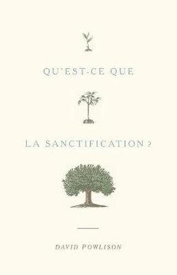 Qu'est-ce que la sanctification ?