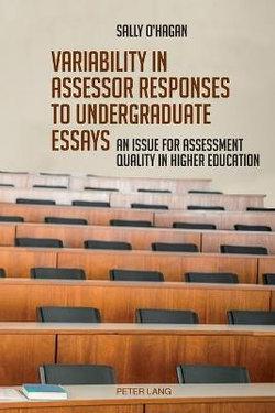 Variability in Assessor Responses to Undergraduate Essays