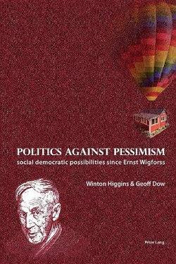 Politics against pessimism