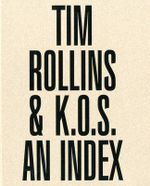 Tim Rollins & K.O.S.