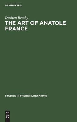 The Art of Anatole France