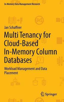 Multi Tenancy for Cloud-Based In-Memory Column Databases