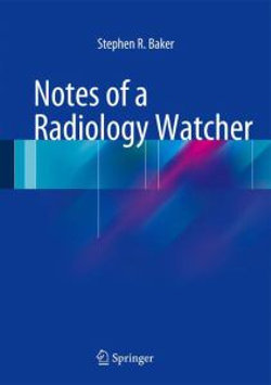 Notes of a Radiology Watcher