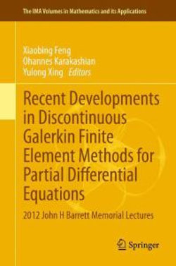 Recent Developments in Discontinuous Galerkin Finite Element Methods for Partial Differential Equations