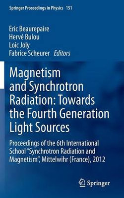 Magnetism and Synchrotron Radiation: Towards the Fourth Generation Light Sources