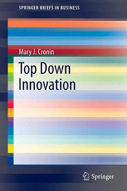 Top Down Innovation