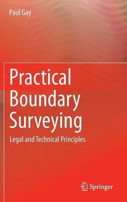Practical Boundary Surveying