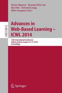 Advances in Web-Based Learning -- ICWL 2014