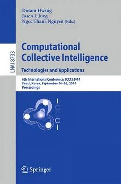 Computational Collective Intelligence -- Technologies and Applications