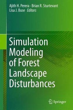 Simulation Modeling of Forest Landscape Disturbances