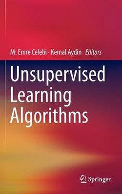 Unsupervised Learning Algorithms