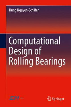 Computational Design of Rolling Bearings