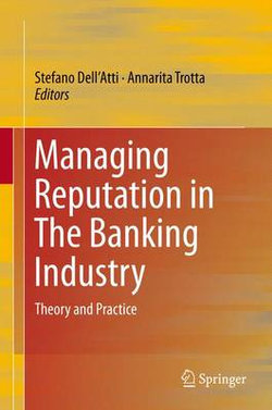 Managing Reputation in the Banking Industry