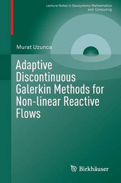 Adaptive Discontinuous Galerkin Methods for Non-linear Reactive Flows