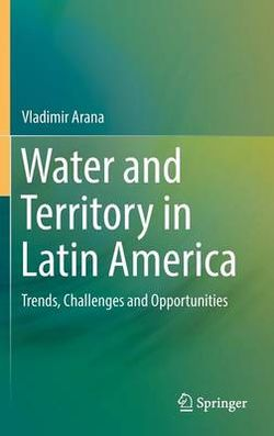 Water and Territory in Latin America