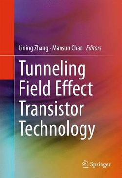 Tunneling Field Effect Transistor Technology