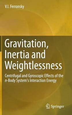 Gravitation, Inertia and Weightlessness