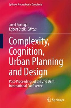 Complexity, Cognition, Urban Planning and Design