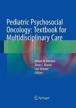 Pediatric Psychosocial Oncology: Textbook for Multidisciplinary Care
