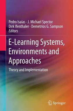 E-Learning Systems, Environments and Approaches
