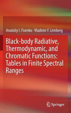 Black-body Radiative, Thermodynamic, and Chromatic Functions: Tables in Finite Spectral Ranges