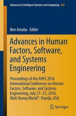 Advances in Human Factors, Software, and Systems Engineering