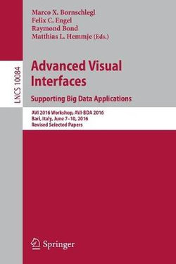 Advanced Visual Interfaces. Supporting Big Data Applications