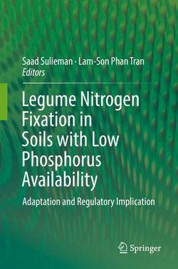 Legume Nitrogen Fixation in Soils with Low Phosphorus Availability